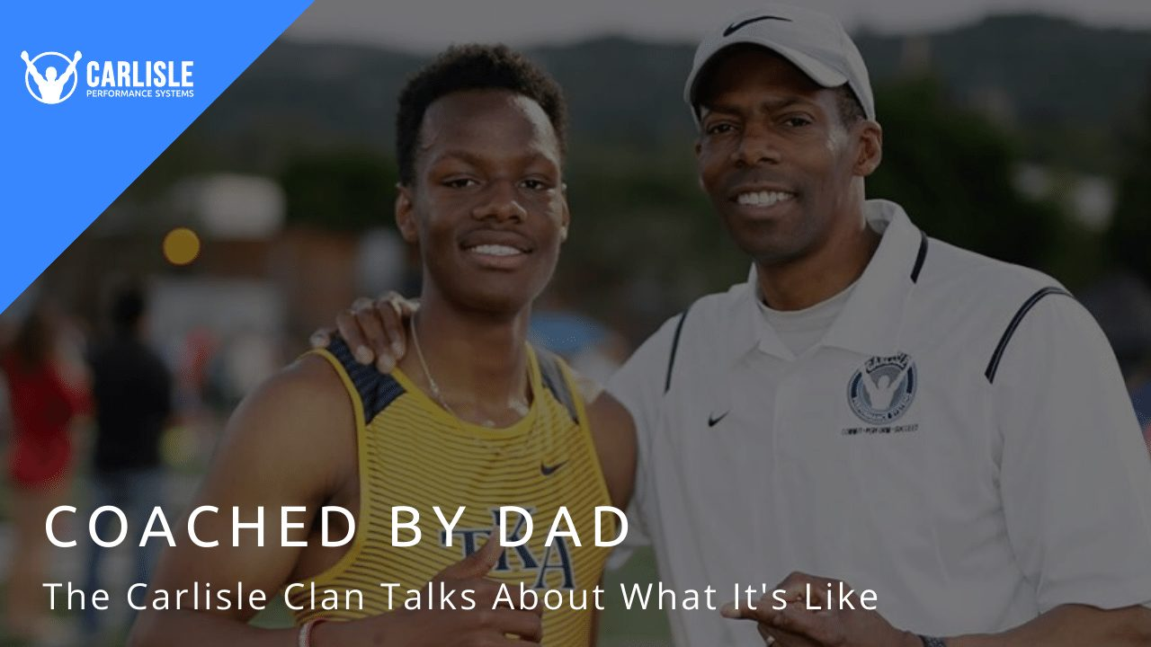 COACHED BY DAD - BLOG - coachcarlisle.com